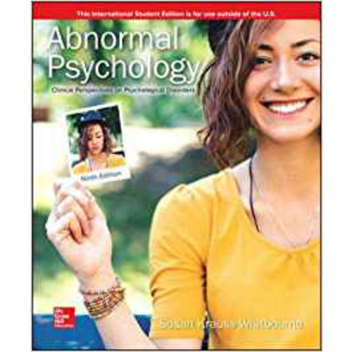 Abnormal Psychology: Clinical Perspectives on Psychological Disorders (9th Edition) Susan Krauss Whitbourne | 9781260547917