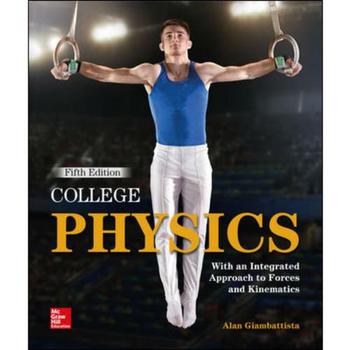 College Physics (5th Edition) Alan Giambattista   9781260486858