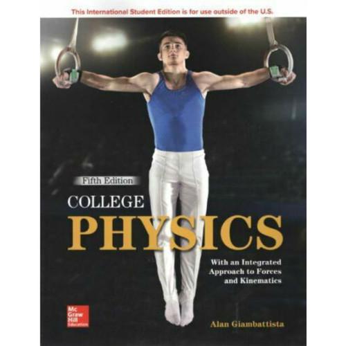 College Physics (5th Edition) Alan Giambattista   9781260547719