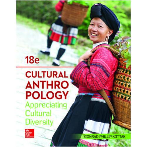 Cultural Anthropology (18th Edition) Conrad Kottak | 9781260189087