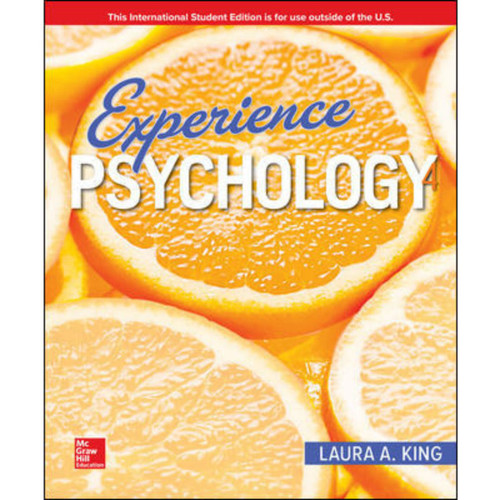Experience Psychology (4th Edition) Laura King | 9781260085389