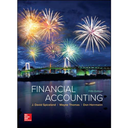 Financial Accounting (5th Edition) David Spiceland, Wayne Thomas and Don Herrmann | 9781260159653