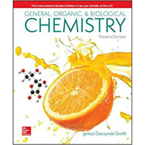 General, Organic, & Biological Chemistry (4th Edition) Janice Smith   9781260085181