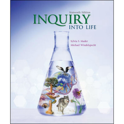 Inquiry into Life (16th Edition) Sylvia Mader and Michael Windelspecht | 9781260482591