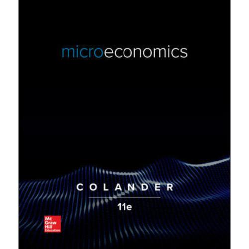 Microeconomics (11th Edition) David Colander | 9781260507140