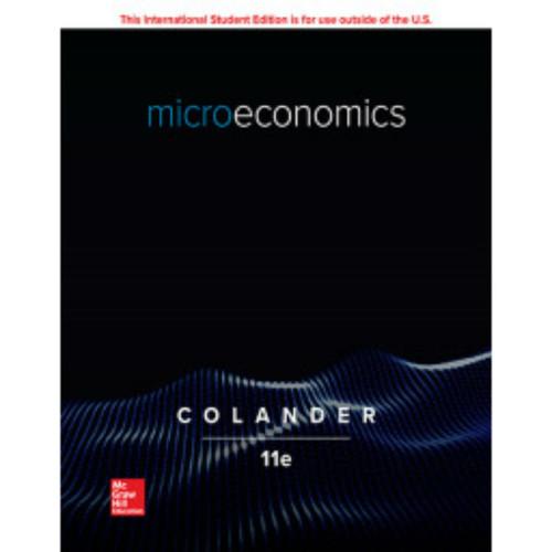 Microeconomics (11th Edition) David Colander | 9781260566604