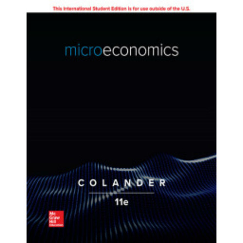 Microeconomics (11th Edition) David Colander   9781260566604
