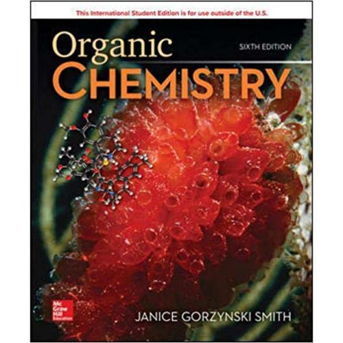 Organic Chemistry (6th Edition) Janice Smith | 9781260565843