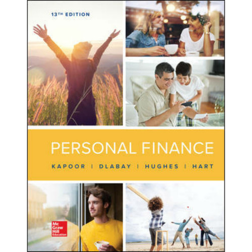 Personal Finance (13th Edition) Jack Kapoor, Les Dlabay and Robert J. Hughes | 9781260013993