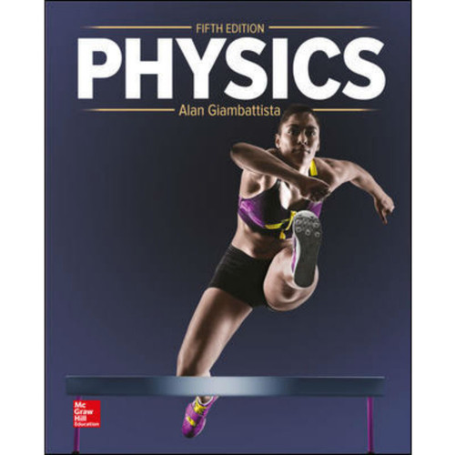 Physics (5th Edition) Alan Giambattista | 9781260486919