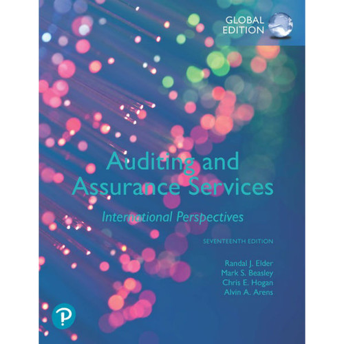 Auditing and Assurance Services (17th Edition) Randal Elder, Mark Beasley, Chris Hogan, Alvin Arens | 9781292311982