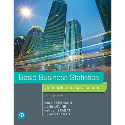 Basic Business Statistics (14th Edition) Mark L. Berenson, David M. Levine | 9780134684840