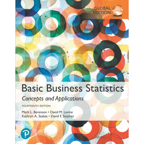 Basic Business Statistics (14th Edition) Mark L. Berenson, David M. Levine | 9781292265032