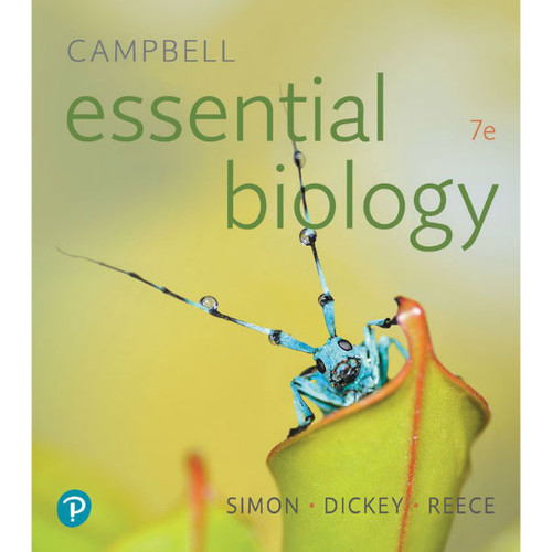 Campbell Essential Biology (7th Edition) Eric J. Simon, Jean L. Dickey | 9780134765037