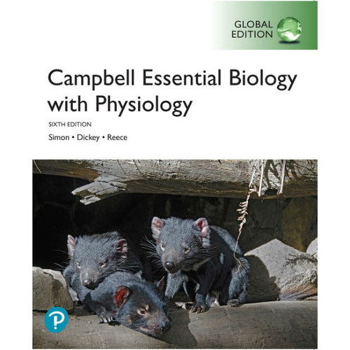 Campbell Essential Biology with Physiology (6th Edition) Eric J. Simon, Jean L. Dickey, Jane B. Reece | 9781292307282