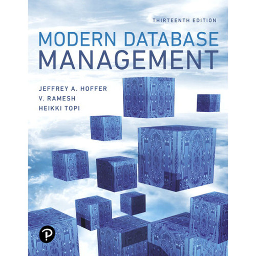 Modern Database Management (13th Edition) Jeff Hoffer | 9780134773650