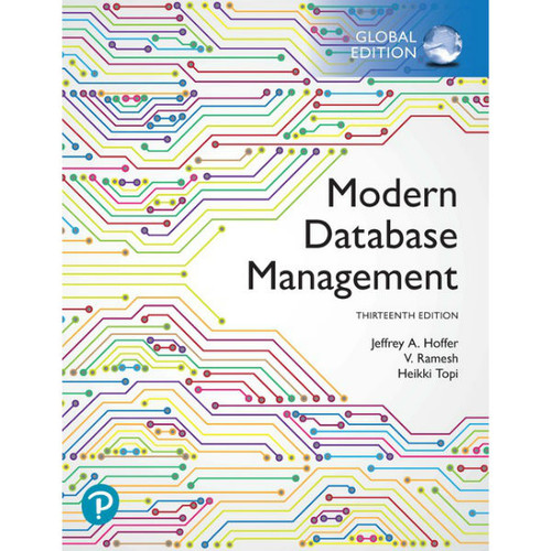 Modern Database Management (13th Edition) Jeff Hoffer | 9781292263359