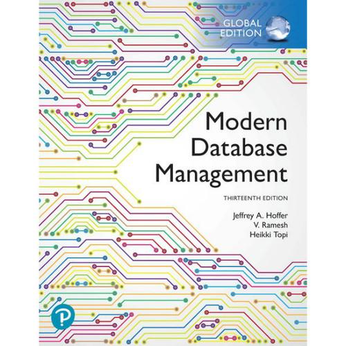 Modern Database Management (13th Edition) Jeff Hoffer | 9781292263359