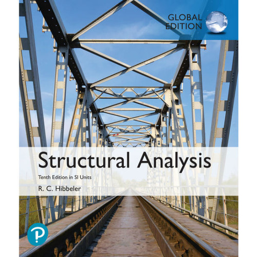 Structural Analysis (10th Edition) Russell C. Hibbeler | 9781292247137