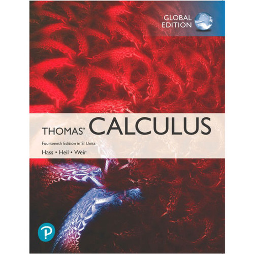 Thomas' Calculus (14th Edition) Joel R. Hass, Christopher E. Heil | 9781292253220