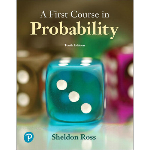A First Course in Probability (10th Edition) Sheldon Ross | 9780134753119