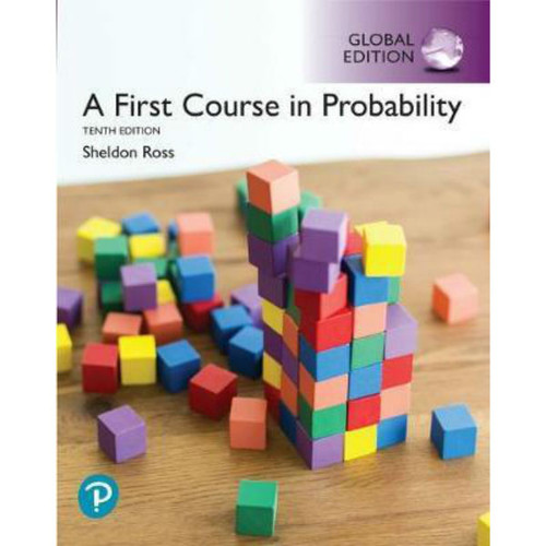 A First Course in Probability (10th Edition) Sheldon Ross | 9781292269207