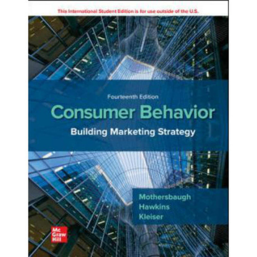 Consumer Behavior: Building Marketing Strategy (14th Edition) Delbert Hawkins | 9781260566482
