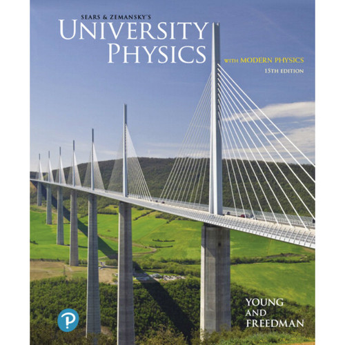 University Physics with Modern Physics (15th Edition) Hugh D. Young | 9780135159552