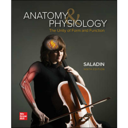 Anatomy & Physiology: The Unity of Form and Function (9th Edition) Kenneth Saladin | 9781260791624