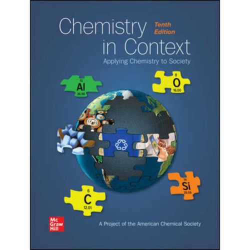 Chemistry in Context (10th Edition) American Chemical Society | 9781260497069