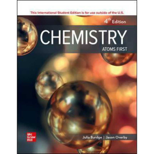 Chemistry: Atoms First (4th Edition) Julia Burdge and Jason Overby | 9781260571349