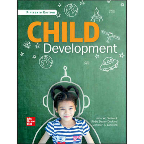 Child Development: An Introduction (15th Edition) John Santrock | 9781260245912