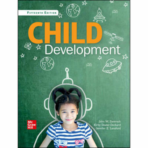 Child Development: An Introduction (15th Edition) John Santrock | 9781260425710