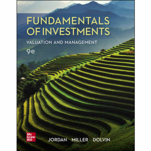 Fundamentals of Investments: Valuation and Management (9th Edition) Bradford Jordan | 9781260013979