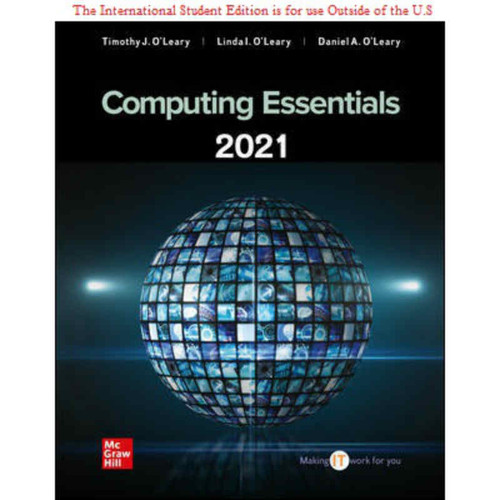 ISE Computing Essentials 2021 (28th Edition) Timothy O'Leary | 9781260570755