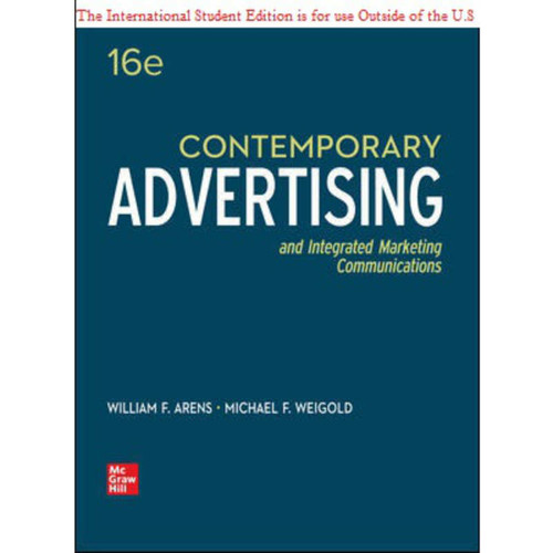 ISE Contemporary Advertising (16th Edition) William Arens and Michael Weigold   9781260570830