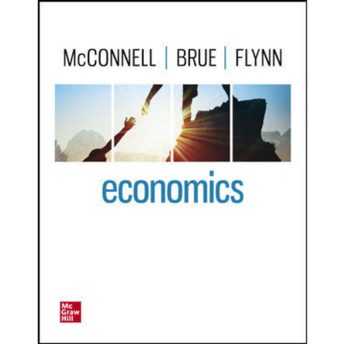 Economics (22nd Edition) Campbell McConnell, Stanley Brue and Sean Flynn   9781264112272