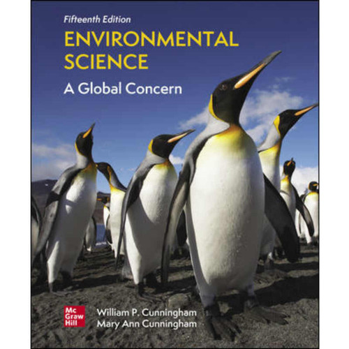 Environmental Science: A Global Concern (15th Edition) William Cunningham and Mary Cunningham   9781260363821