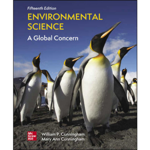 Environmental Science: A Global Concern (15th Edition) William Cunningham and Mary Cunningham   9781260486247