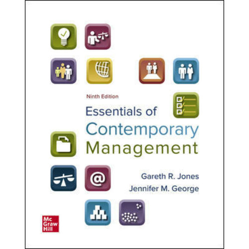 Essentials of Contemporary Management (9th Edition) Gareth Jones and Jennifer George | 9781260261530