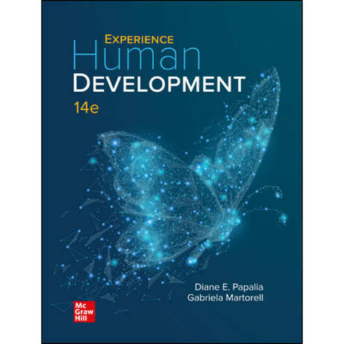 Experience Human Development (14th Edition) Diane Papalia and Gabriela Martorell | 9781260726602
