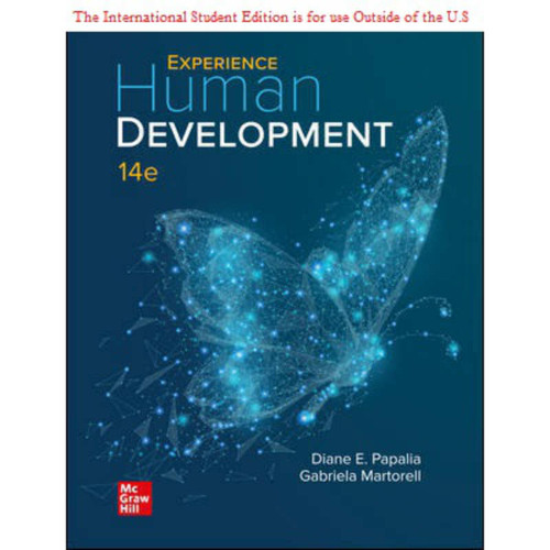 ISE Experience Human Development (14th Edition) Diane Papalia and Gabriela Martorell | 9781260570878