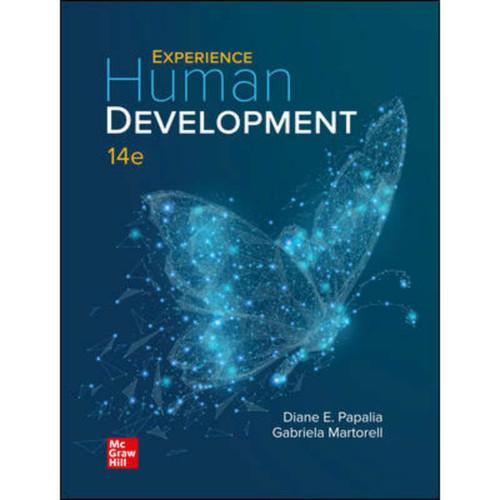 Experience Human Development (14th Edition) Diane Papalia and Gabriela Martorell | 9781260788679