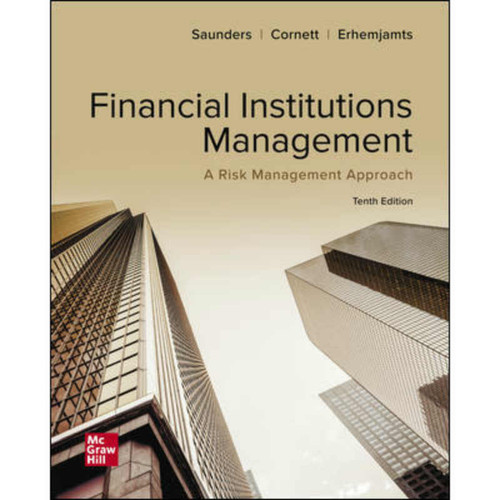 Financial Institutions Management: A Risk Management Approach (10th Edition) Anthony Saunders   9781260013825
