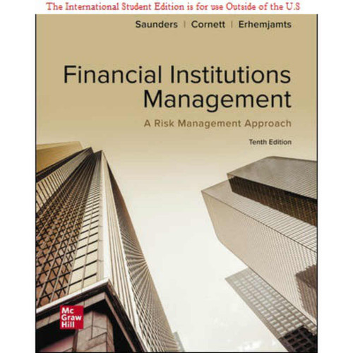 ISE Financial Institutions Management: A Risk Management Approach (10th Edition) Anthony Saunders   9781260571479
