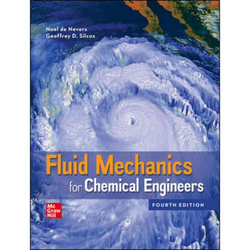 Fluid Mechanics for Chemical Engineers (4th Edition) Noel de Nevers   9781260475524