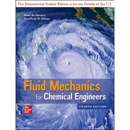 ISE Fluid Mechanics for Chemical Engineers (4th Edition) Noel de Nevers   9781260575149