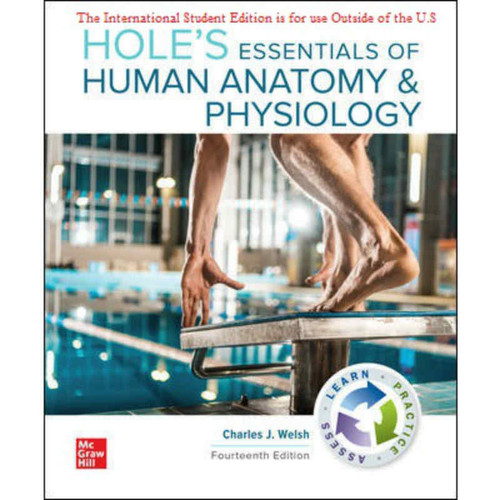 ISE Hole's Essentials of Human Anatomy & Physiology (14th Edition) Charles Welsh   9781260575217