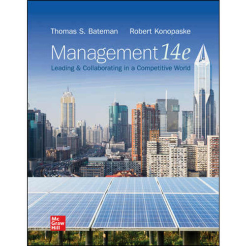 Management: Leading & Collaborating in a Competitive World (14th Edition) Bateman | 9781260261523