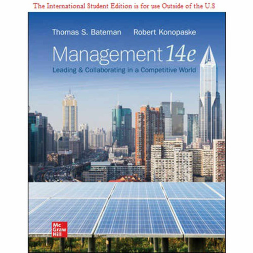 ISE Management: Leading & Collaborating in a Competitive World (14th Edition) Bateman | 9781260570977